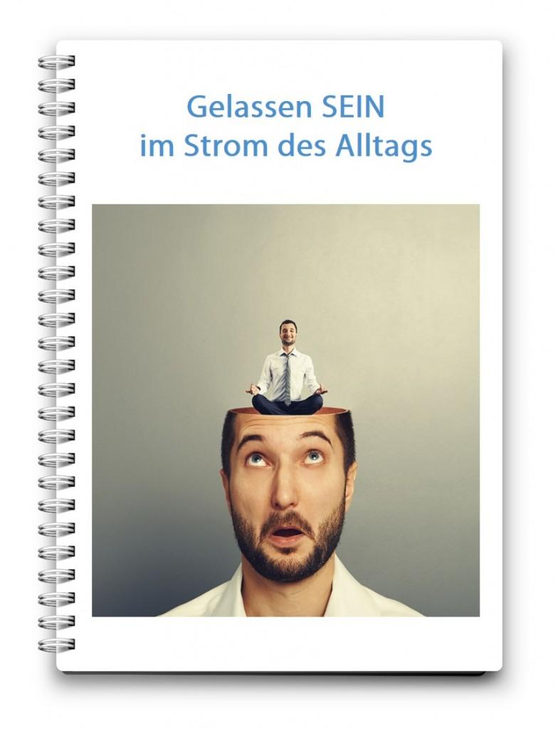 Deckblatt_Gelassen SEIN im Strom des Alltags_05-10-2014